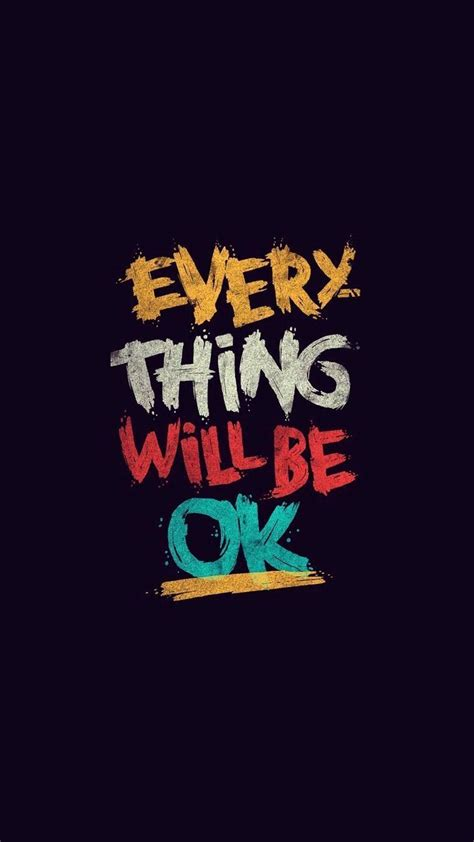 Wallpaper Everything, Will be OK, Inspirational, Quotes